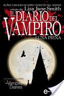Il diario del vampiro. Luna piena