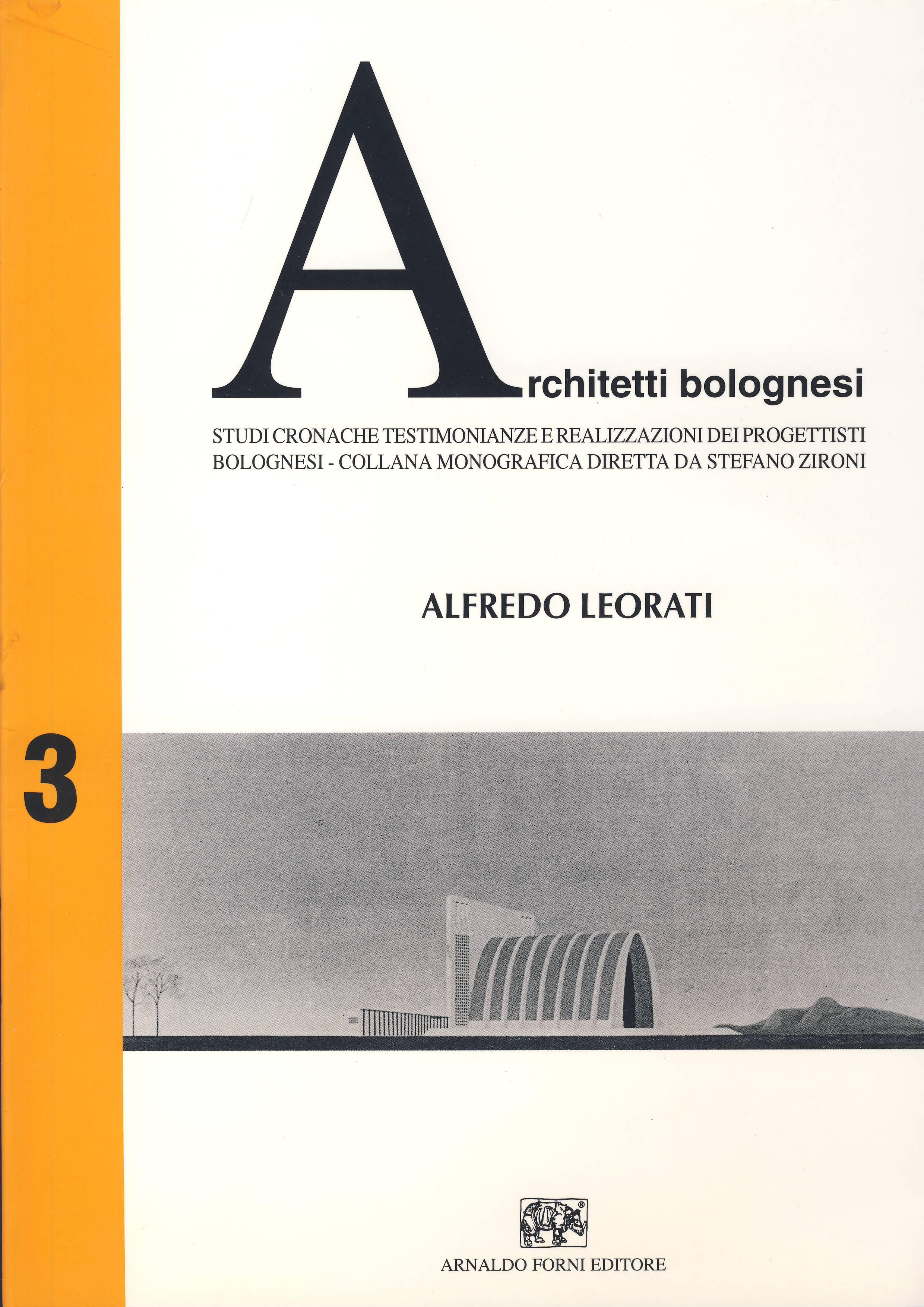 Studi, cronache, testimonianze e realizzazioni dei progettisti bolognesi