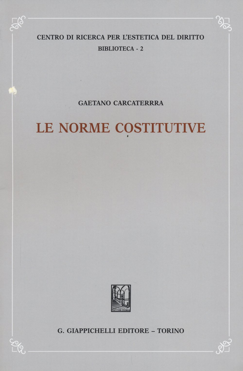 Le norme costitutive