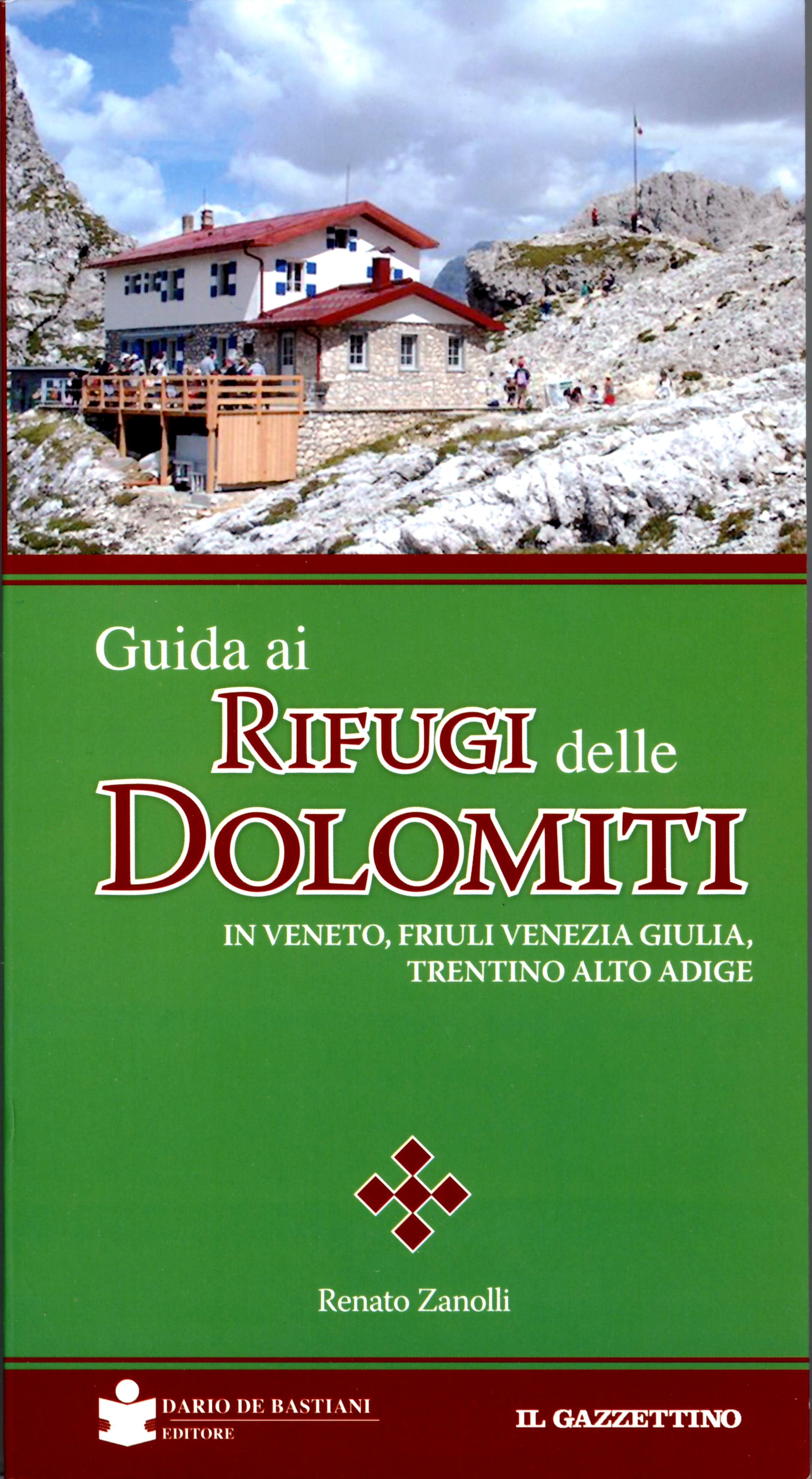 Guida ai Rifugi delle Dolomiti