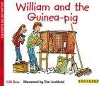 William and the Guinea-pig