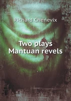Two Plays Mantuan Revels