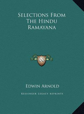 Selections from the Hindu Ramayana