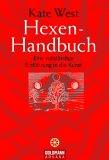 Hexen-Handbuch. Eine vollstaendige Einfuehrung in die Kunst