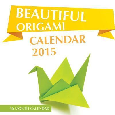 Beautiful Origami Calendar 2015