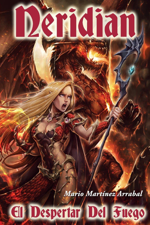 Neridian: el despertar del fuego