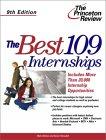 The Best 109 Internships, 9th Edition