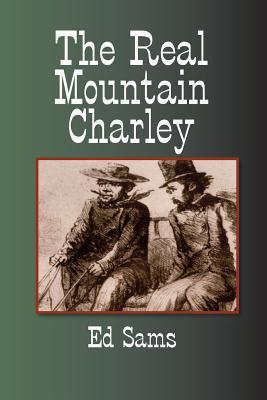 The Real Mountain Charley