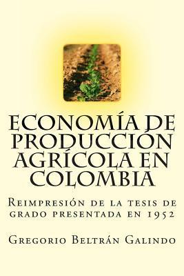Economía de Producción Agrícola en Colombia