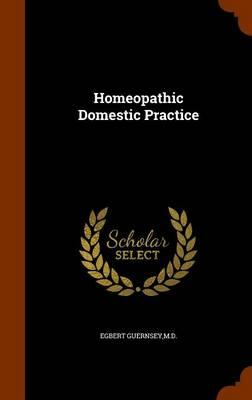 Homeopathic Domestic Practice