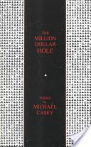 The Million Dollar Hole