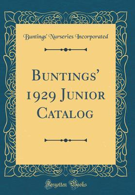 Buntings' 1929 Junior Catalog (Classic Reprint)
