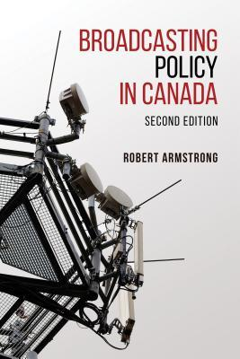 Broadcasting Policy in Canada