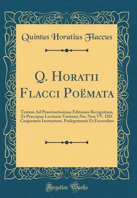 Q. Horatii Flacci Poëmata