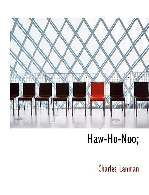 Haw-Ho-Noo;