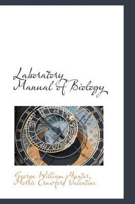 Laboratory Manual of Biology