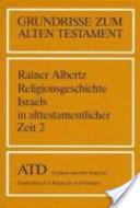 Religionsgeschichte Israels in alttestamentlicher Zeit