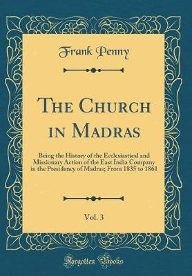 The Church in Madras, Vol. 3