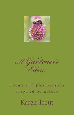 A Gardener's Eden