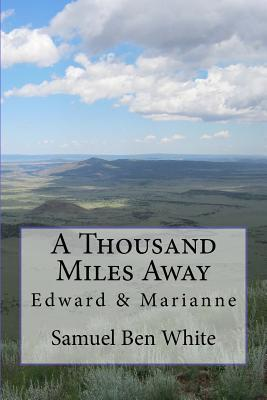 A Thousand Miles Away