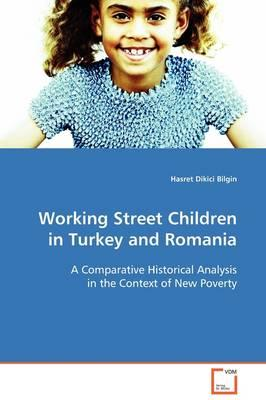 Working Street Children in Turkey and Romania