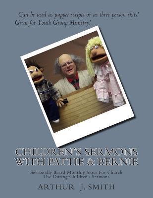 Children's Sermons With Pattie & Bernie