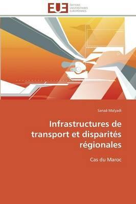 Infrastructures de Transport et Disparites Regionales