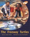 The Freeway Turtles