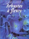 ARBUSTES A FLEURS