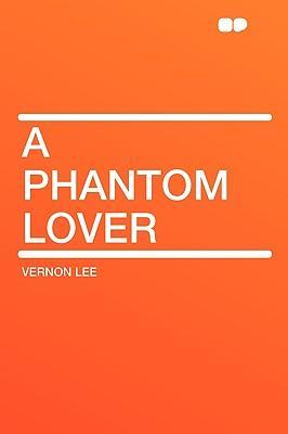 A Phantom Lover