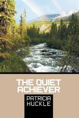 The Quiet Achiever