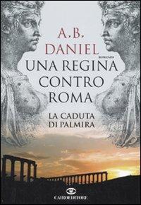 Una regina contro Roma