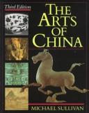 The Arts of China, Third edition