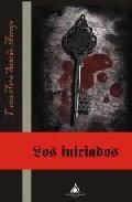 LOS INICIADOS