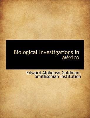 Biological Investigations in México