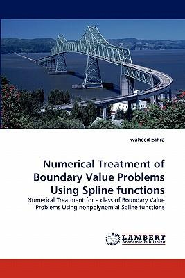 Numerical Treatment of Boundary Value Problems Using Spline functions