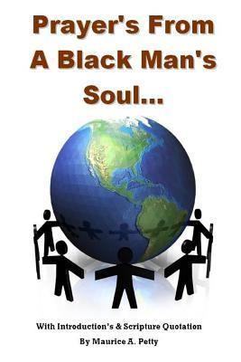 Prayers from a Blackman's Soul