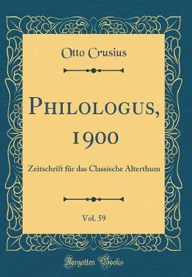 Philologus, 1900, Vo...