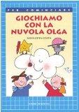 Giochiamo con la nuvola Olga e i suoi amici