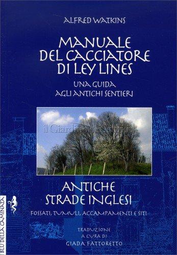 Manuale del Cacciatore di Ley Lines
