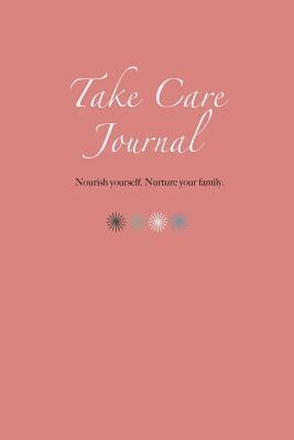 Take Care Journal