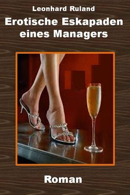 Erotische Eskapaden Eines Managers