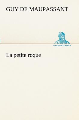 La Petite Roque