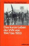 Das kurze Leben der VVN von 1947 bis 1953