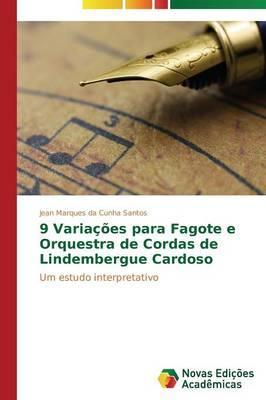 9 Variações para Fagote e Orquestra de Cordas de Lindembergue Cardoso