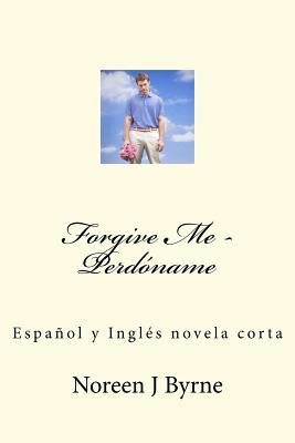 Forgive Me - Perdoname