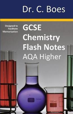GCSE CHEMISTRY   FLASH NOTES  AQA Higher Tier (9-1)