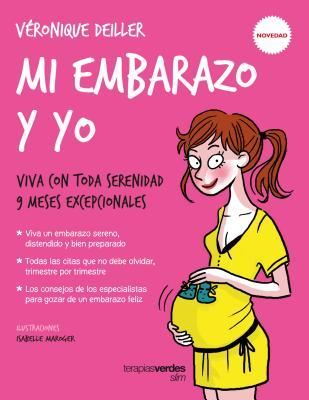 Mi embarazo y yo/ My Pregnancy and I