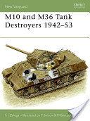 M10 and M36 Tank Destroyers 1942-53