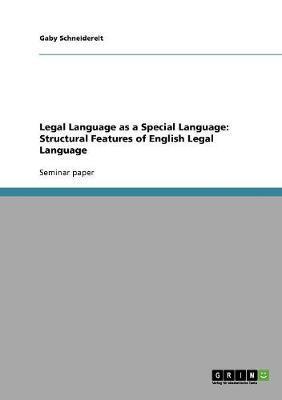Legal Language as a Special Language